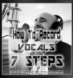 How To Record Vocals In 7 Steps