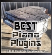 Best Piano VST Plugins