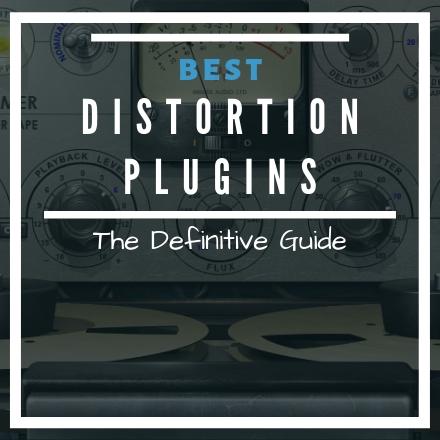 Best Distortion VST Plugins