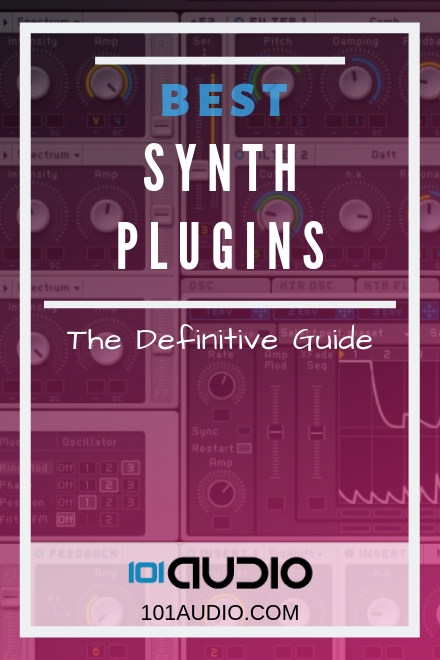 Synth VST Plugins: The Ultimate Guide [2019 UPDATE]