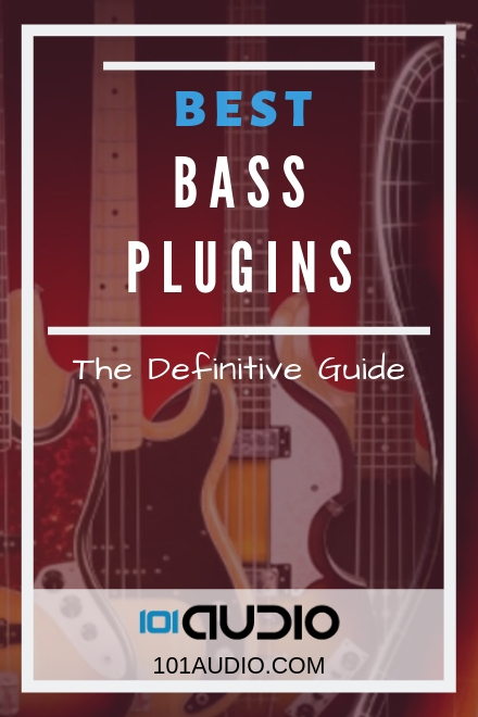 Best Bass Vst 2019 Bass VST Plugins: The Ultimate Guide of 2019 [UPDATED]