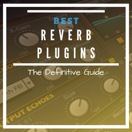 Best Reverb VST Plugins