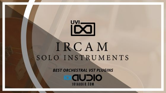IRCAM Solo Instruments by UVI