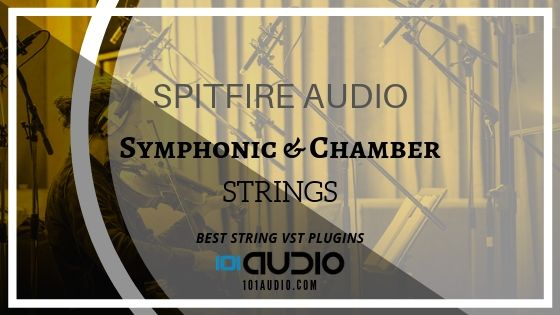 Spitfire Audio Symphonic and Chamber Strings