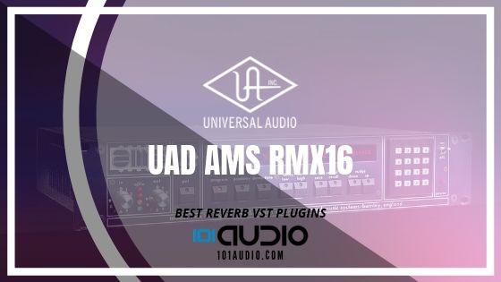 UAD AMS RMX16