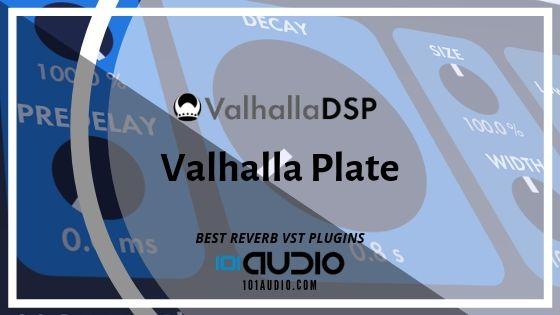 ValhallaDSP Valhalla Plate Reverb Plugin
