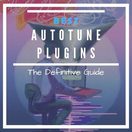 Best Autotune VST Plugins