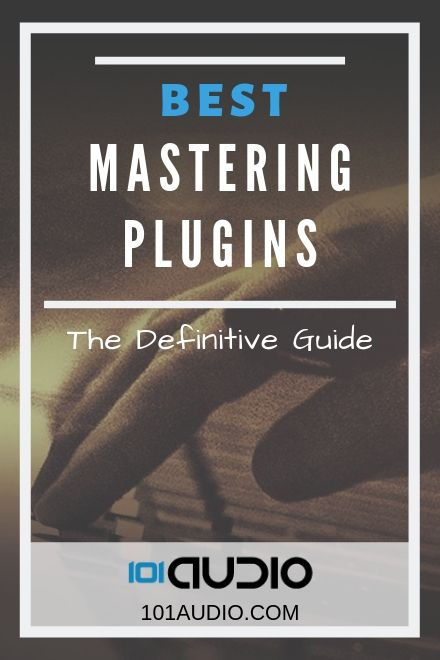 Best Mastering VST Plugins