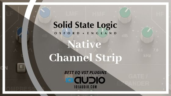 SSL Native Channel Strip