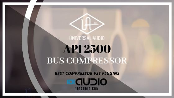 UAD API 2500 Bus Compressor