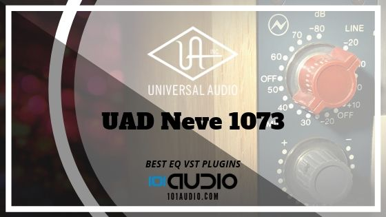 UAD Neve 1073