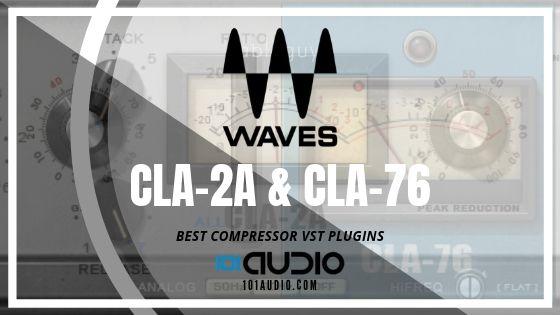 Waves CLA-2A & CLA-76