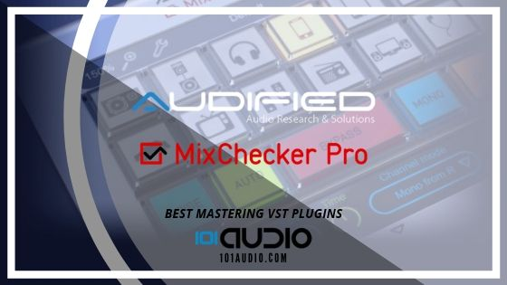 Audified MixChecker Pro Mix