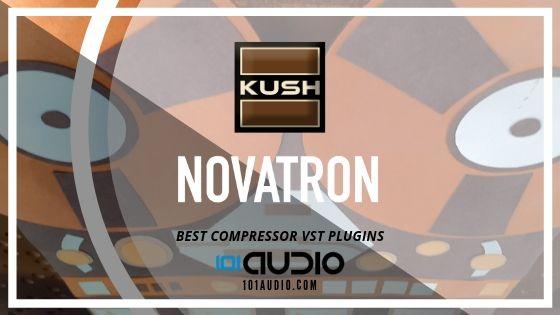 Novatron Varitone Tube Compressor by UBK Kush