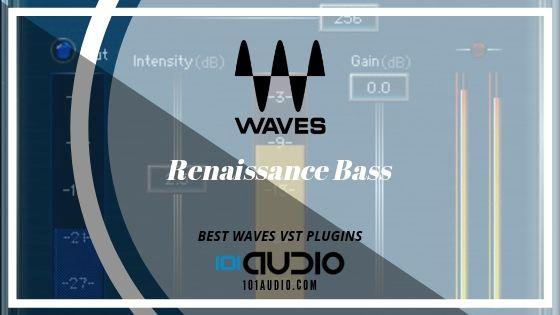 Renaissance Bass from Waves