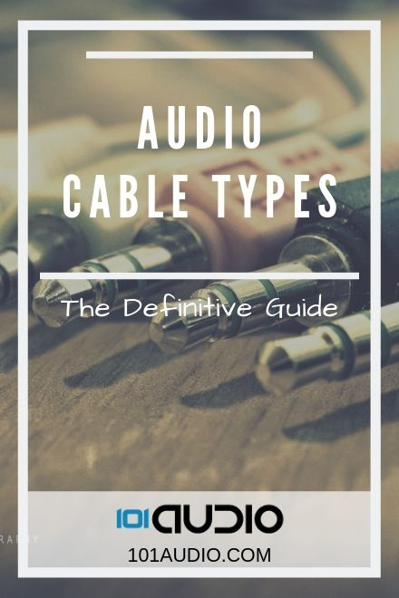 Audio Cable Types