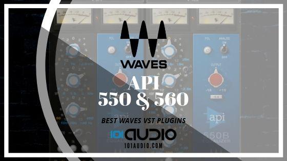 Waves API-550 and 560