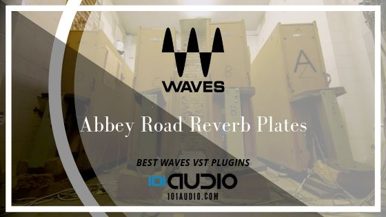 Waves Abbey Road Reverb Plates