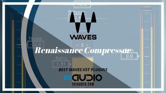Waves Renaissance Compressor