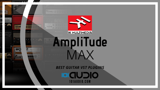 Amplitude MAX from IK Multimedia