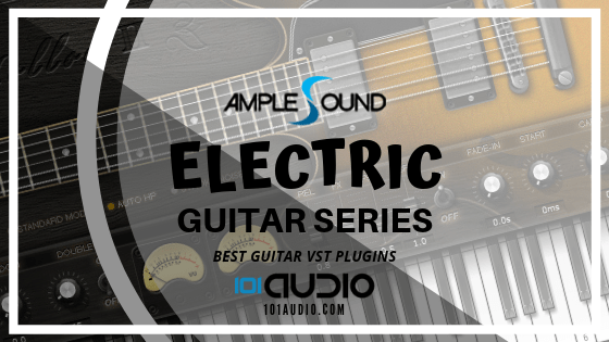 Electric Guitar Series from Amplesound