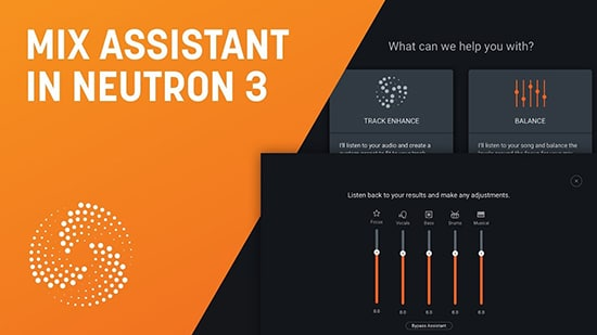 Mix Assistant in Neutron 3