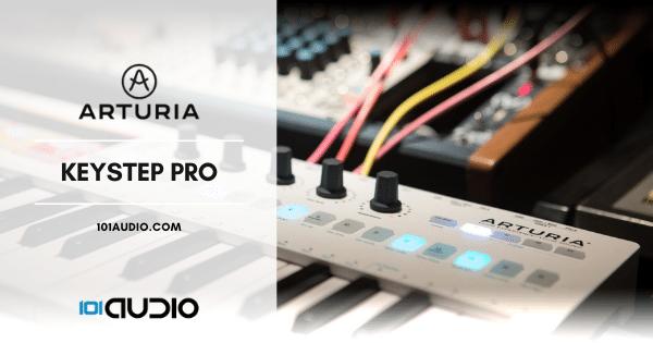 Arturia keystep Pro MIDI keyboard Controller