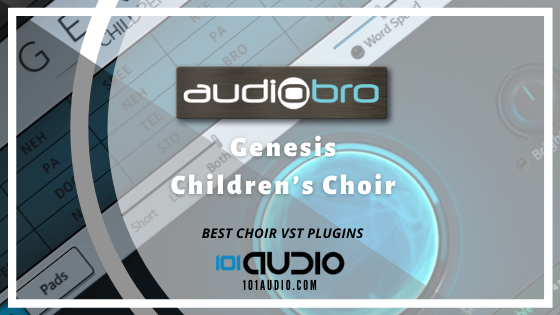 Audiobro - Genesis Children's Choir Plugin