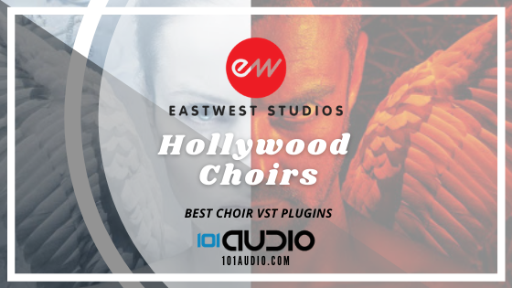 EastWest - Hollywood Choirs Plugin