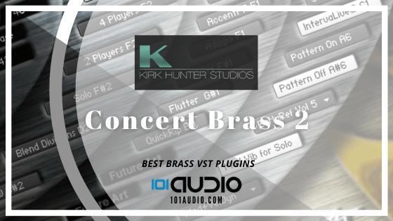 Kirk Hunter - Concert Brass 2 Plugin