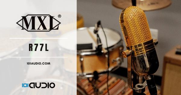 MXL - R77L Ribbon Microphone