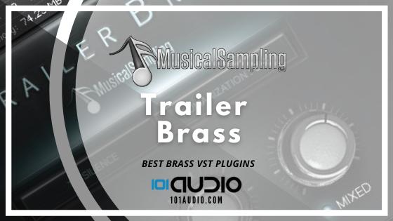 Musical Sampling - Trailer Brass Plugin
