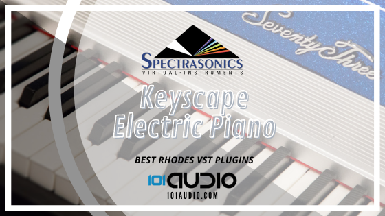 Spectrasonics Keyscape Electric Piano Plugin