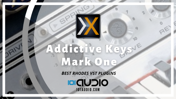 XLN Audio Addictive Keys Mark One Rhodes Plugin