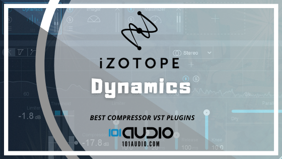 iZotope - Ozone 9 Dynamic Compressor Plugin