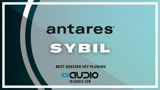 Antares - Sybil De-esser Plugin