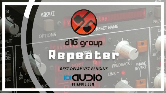 D16 - Repeater Delay Plugin