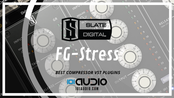 Slate - FG-Stress Compressor Plugin