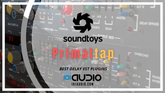 Soundtoys - Primaltap