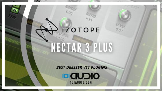 iZotope - Nectar 3 Plus DeEsser VST
